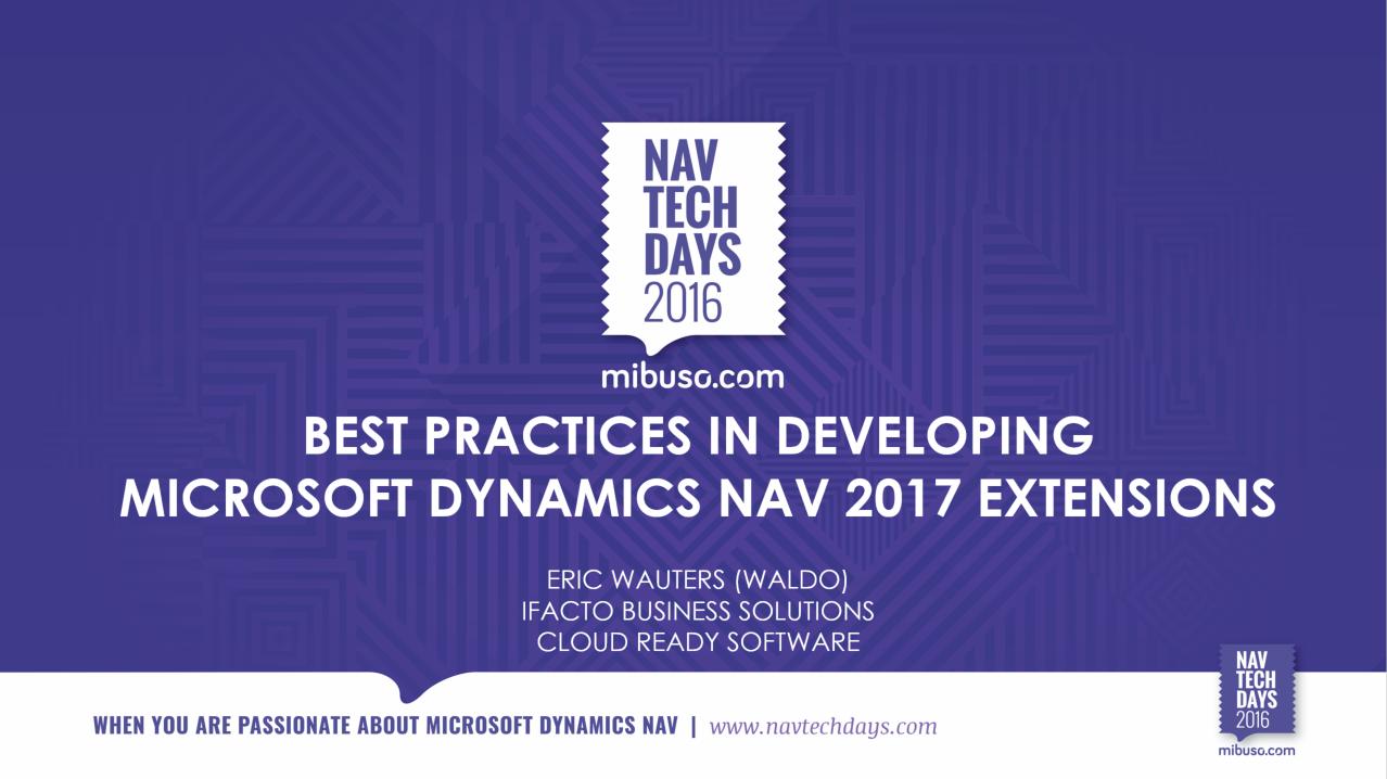 NAV TechDays 2016: Best Practices in developing Microsoft